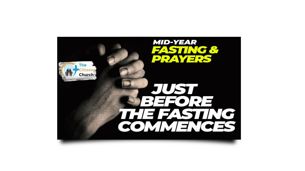 Mid-Year Fasting & Prayers